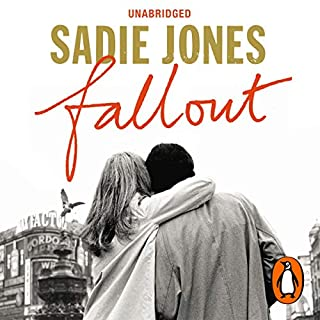 Fallout                   By:                                                                                                                                 Sadie Jones                               Narrated by:                                                                                                                                 Daniel Weyman                      Length: 10 hrs and 48 mins     16 ratings     Overall 4.3