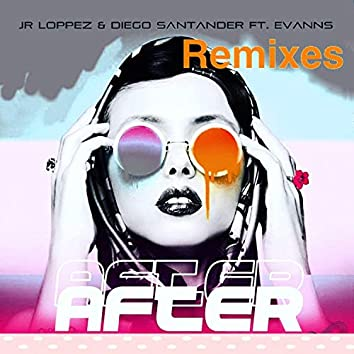 AFTER REMIXES (feat. Evanns)