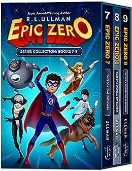 Epic Zero: Books 7-9 (Epic Zero Collection Book 3) by [R.L. Ullman]