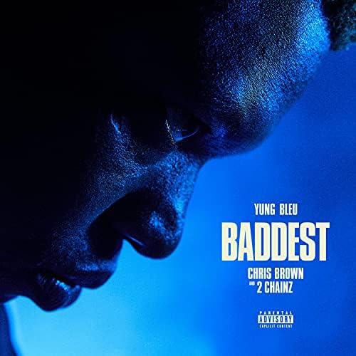 Yung Bleu, Chris Brown & 2 Chainz