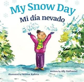 My Snow Day: Mi día nevado : Babl Children's Books in Spanish and English (Spanish Edition)