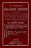 Le Veritable Dragon Rouge (1521): Plus La Poule Noir