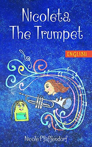 Nicoleta The Trumpet (English Edition)