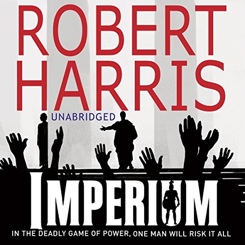 Imperium                   By:                                                                                                                                 Robert Harris                               Narrated by:                                                                                                                                 Bill Wallis                      Length: 13 hrs and 51 mins     50 ratings     Overall 4.8