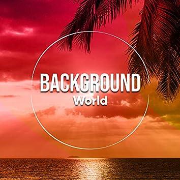 # Background World