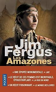 Les Amazones - Jim Fergus - Babelio