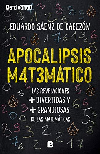 Apocalipsis matemático (Spanish Edition)