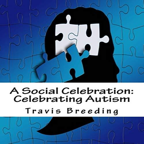 A Social Celebration: Celebrating Autism audiobook cover art