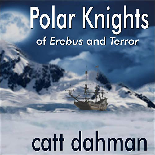 Polar Knights: Of Erebus and Terror audiobook cover art