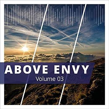 Above Envy, Vol. 3