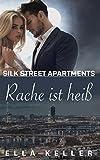 Rache ist heiß (Silk Street Apartments)