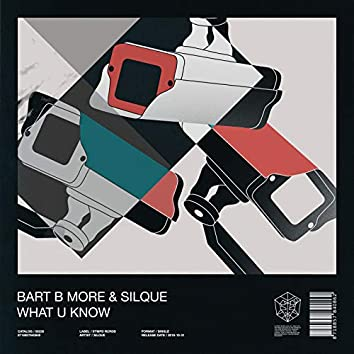 What U Know (Extended Mix)