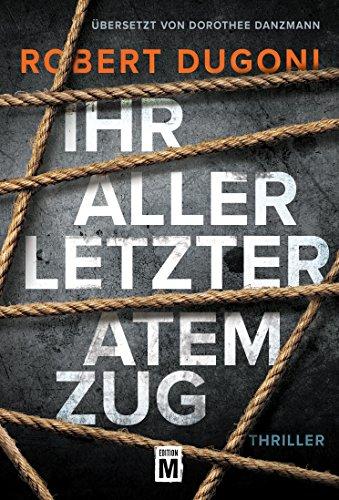 Ihr allerletzter Atemzug (German Edition)