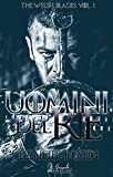 Uomini del Re (Welsh Blades Vol. 1)