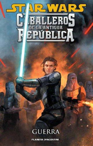 Star Wars Caballeros de la Antigua República nº 10/10: Guerra (Star Wars: Cómics Leyendas)