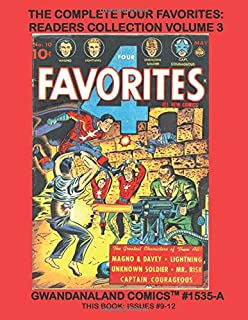 The Complete Four Favorites: Readers Collection Volume 3: Gwandanaland Comics #1535-A:   Mango & Davey, Unknown Soldier, L...