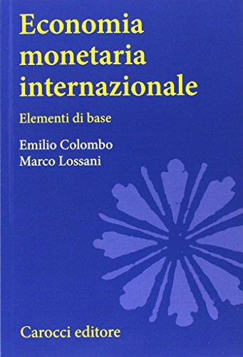 Economia monetaria internazionale. Elementi di base