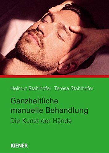 Ganzheitliche manuelle Behandlung: Die Kunst der Hände