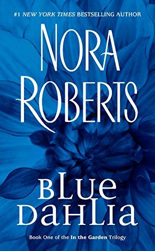 Blue Dahlia (In The Garden Book 1)