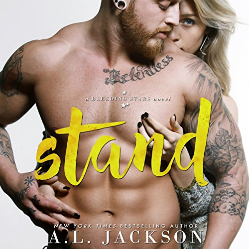 Stand: A Bleeding Stars StandAlone Novel