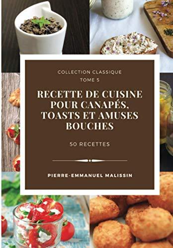 Recette de cuisine pour Canapés, Toasts et Amuses Bouches