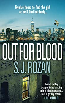Out For Blood: (Bill Smith/Lydia Chin) (Bill Smith / Lydia Chin) by [S. J. Rozan]