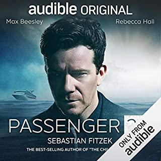 Passenger 23     An Audible Original Drama              By:                                                                                                                                 Sebastian Fitzek                               Narrated by:                                                                                                                                 Max Beesley,                                                                                        Rebecca Hall,                                                                                        Anthony Head,                   and others                 Length: 8 hrs and 8 mins     18 ratings     Overall 3.3