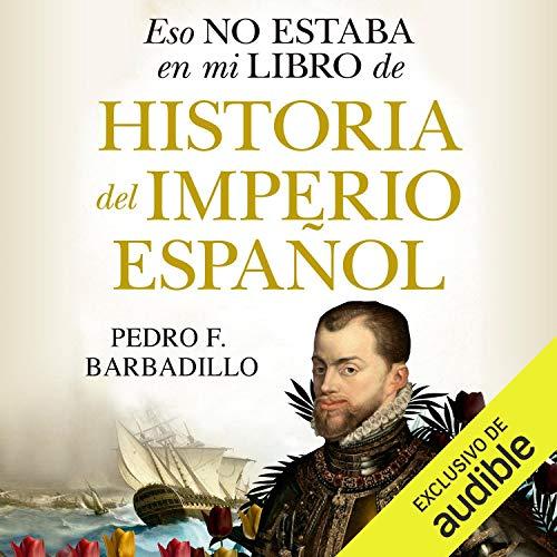 Diseño de la portada del título Eso no estaba en mi libro de Historia del Imperio español