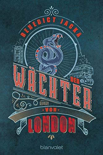 Der Wächter von London: Roman (Alex Verus 4)