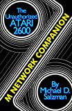 The Unauthorized Atari 2600 M Network Companion: 17 Of Your Favorite M Network Game Cartridges For The Atari 2600 (English Edition)