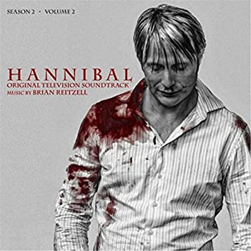 Hannibal Season 2, Vol. 2 (Original Television Soundtrack)