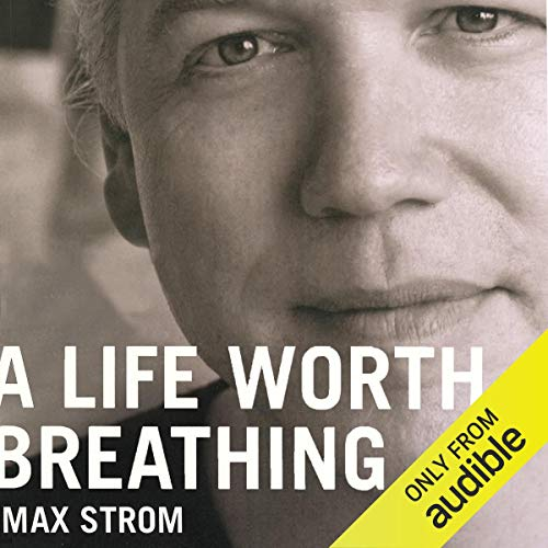 A Life Worth Breathing audiobook cover art