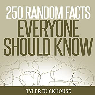 250 Random Facts Everyone Should Know cover art