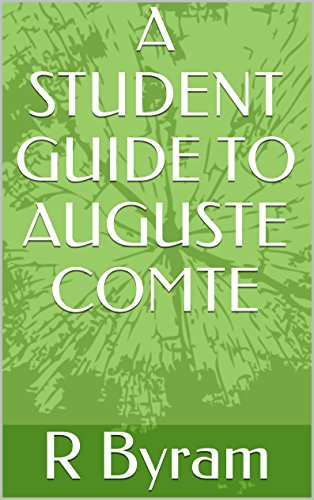 AUGUSTE COMTE: A Guide for Students