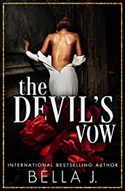 The Devil's Vow: A Dark Arranged Marriage Romance (Vows and Vengeance Duet Book 1)