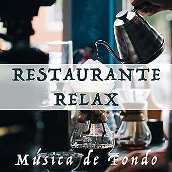 Restaurante Relax - Musica de Fondo para Restaurantes Elegantes