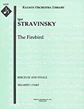 The Firebird (Berceuse and Finale): Trumpet 1 and 2 parts (Qty 2 each) [A2133]