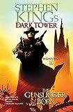 The Gunslinger Born (1) (Stephen King's The Dark Tower: Beginnings)