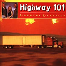 Highway 101 Country Classics by Highway 101 (1997-04-14)
