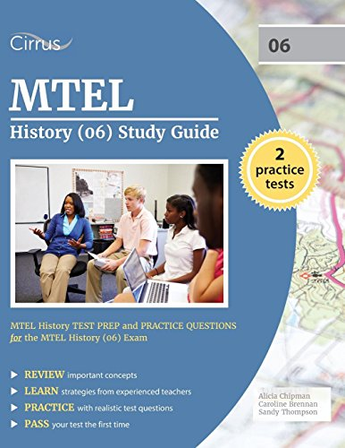 Mtel History 06 Study Guide Mtel History Test Prep And Practice Questions For The Mtel History 06 Exam