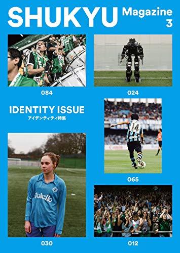 SHUKYU Magazine IDENTITY ISSUE