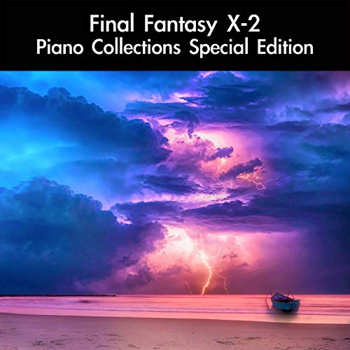 Yuna's Balad: Piano Collections Version (From 'Final Fantasy X-2') [For Piano Solo]