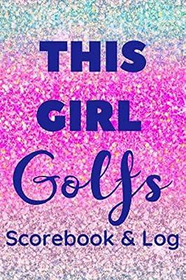 This Girl Golfs Scorebook