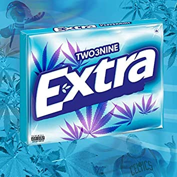 Extra (feat. Dirty 1000)