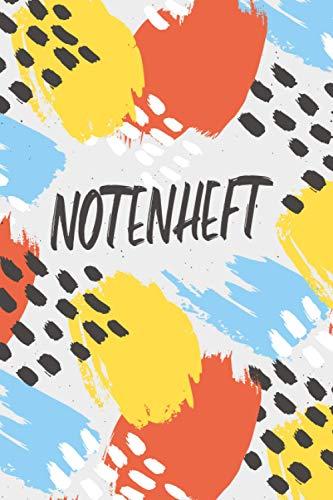 NOTENHEFT: Din A5 Quer für Anfänger und Fortgeschrittene / Blanko NotenBlock / Leere Notenzeilen / Notensystem / für die Schule / Komponist / Moderne Kunst Bunt
