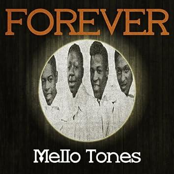 Forever Mello Tones