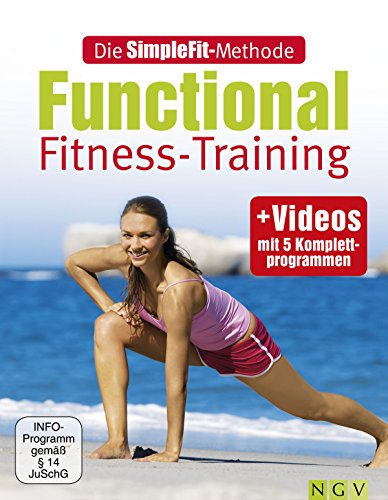 Die SimpleFit-Methode Functional Fitness-Training: Mit Videos mit 5 Komplettprogrammen