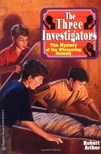 The Mystery of the Whispering Mummy (Three Investigators #3)