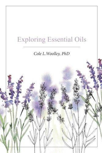 Exploring Essential Oils