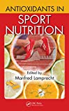 Antioxidants in Sport Nutrition (English Edition)